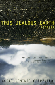This Jealous Earth: Stories: A Novel